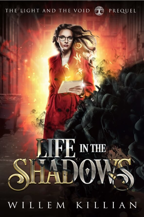 Life in the Shadows - Prequel